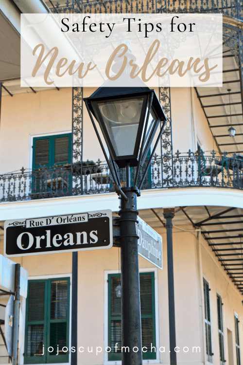 Safety Tips for New Orleans
