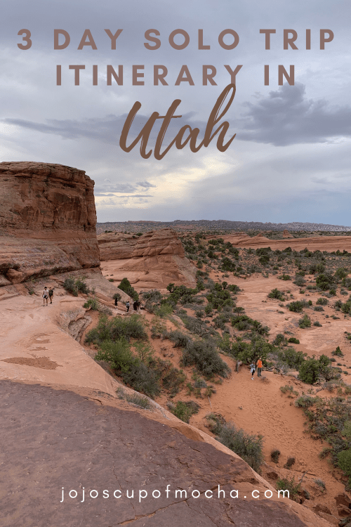 3 Day Solo Trip Itinerary in Utah