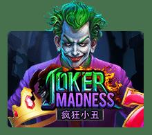 Joker Madness   slotxo