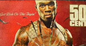 get rich or die tryin shaped my