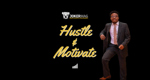 Hustle & Motivate brand builder brought to you by JokerMag.com