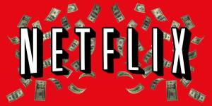 a lot of money is generated from the killer netflix marketing strategy