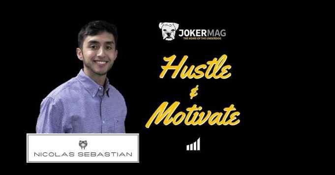 Hustle & Motivate Episode 6 chatting with College Dropout turned Online Entrepreneur Nicolas Sebastian