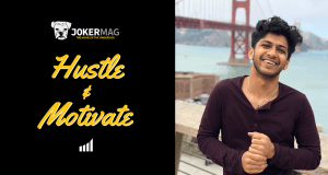 Owais Raza interview on Hustle & Motivate, presented by Joker Mag, the home of the underdog.