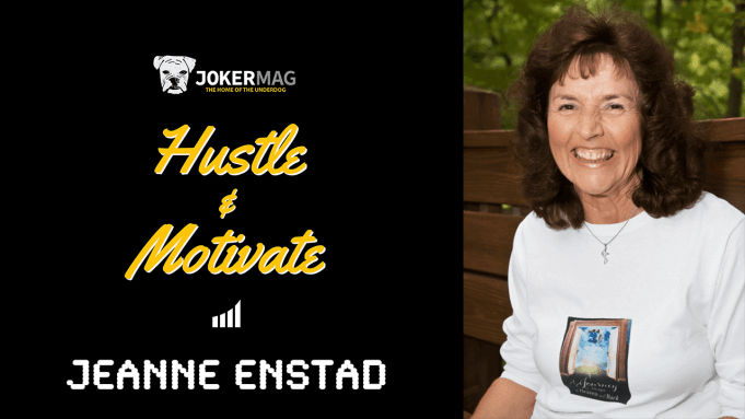 Jeanne Enstad interview on Hustle & Motivate, presented by Joker Mag, the home of the underdog. Jeanne discusses her two visits to heaven as well as her book