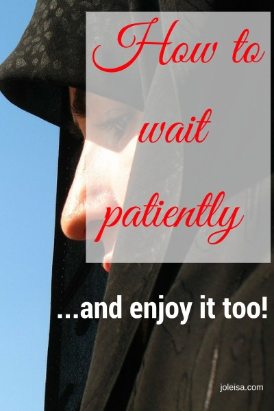 What to do When you Have to be Waiting (im)patiently