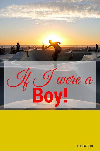 If I Were a Boy!