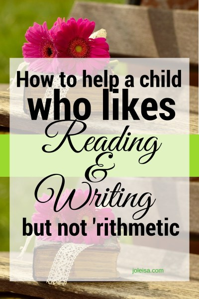I like reading and writing but not 'rithmetic