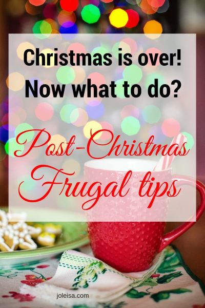 Post-Christmas Frugal Tips
