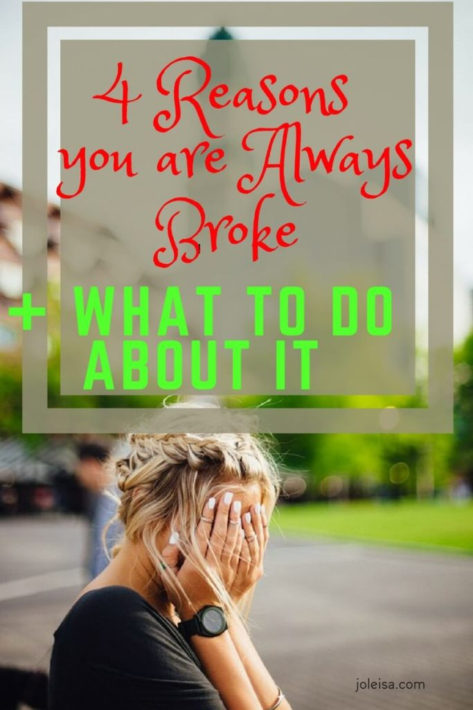 You are broke, but you don't have to be. Here are four awesome tips for you.