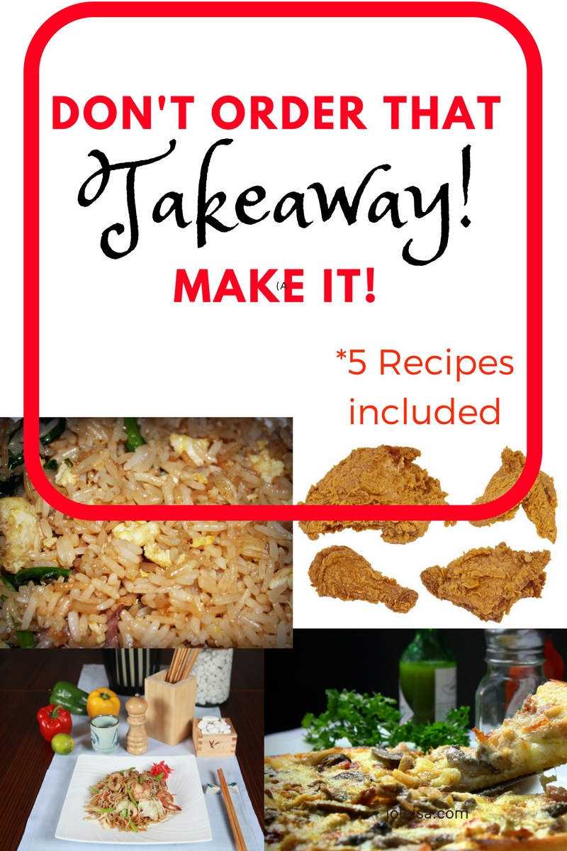 Some healthy takeaway foods like fried rice, fried chicken, stir fry and pizza, can easily be made at home. It's a frugal living idea that does not cost much.