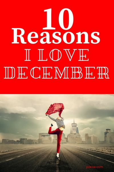 Ten Reasons to Love December