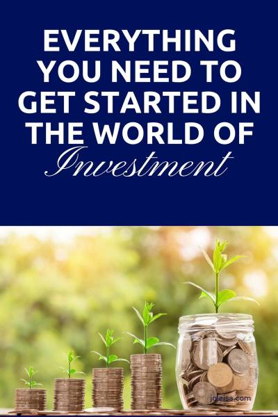 Everything you Need to get Started in the World of Investment