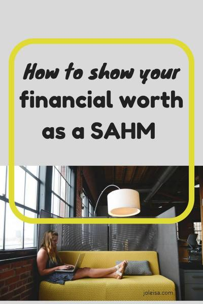 How to Show Your Financial Worth as a SAHM