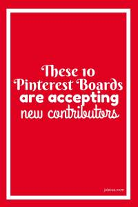 Finding Pinterest group boards that are open to contributors can sometimes be difficult. These ten boards are open for a limited time to new contributors. Of course, there are rules to follow, but you can join as long as you meet the criteria outlined in the post.