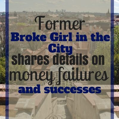 Former Broke Girl in the City Shares the Details on her Money Failures