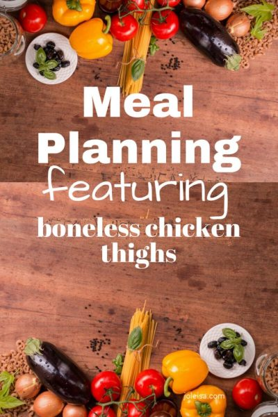 Meal Planning This Week (and the Chicken Thighs Story)