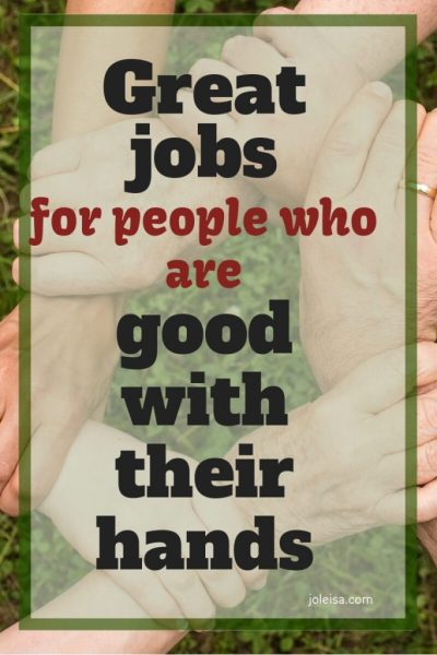 Great Jobs for People who are Good With Their Hands