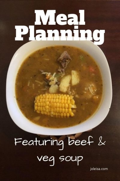 Meal Planning Featuring Beef and Vegetable Soup