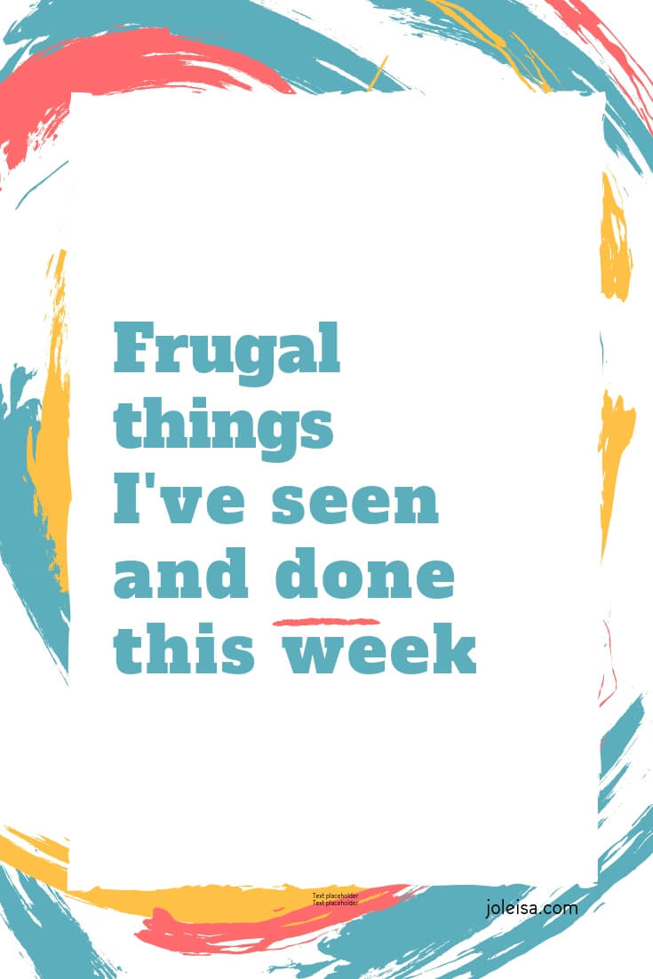 I am back to sharing some of the frugal things I've seen and done over the past week. Here are lots of ways that you can save money and stay in your budget too.