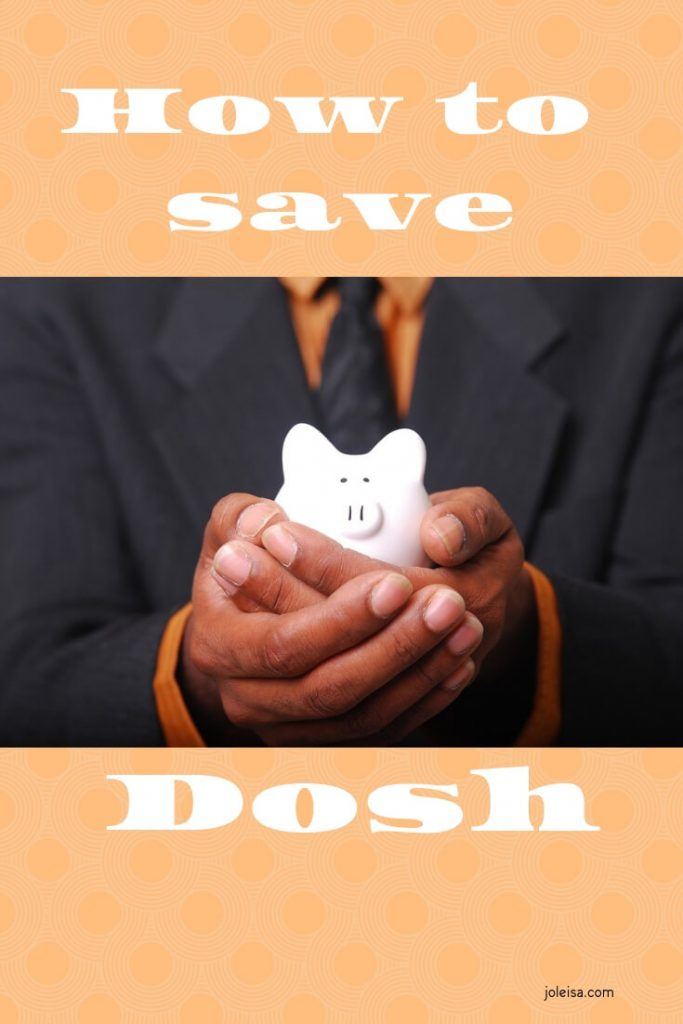 Follow our tips on how to save dosh (money) and be surprised to see that saving money is easy, with consistent effort you can save for bigger things.
