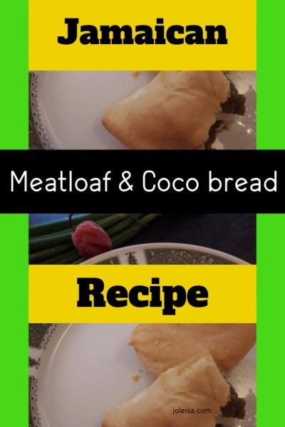 Jamaican Meatloaf and Coco Bread Recipe