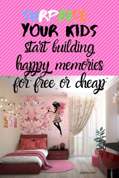 Five Fun, Cheap, or Free Ways to Surprise Your Kids