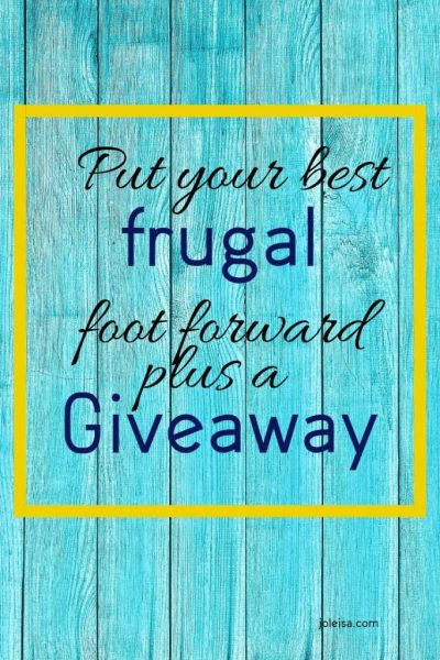 Put Your Best Frugal Foot Forward Plus a Giveaway