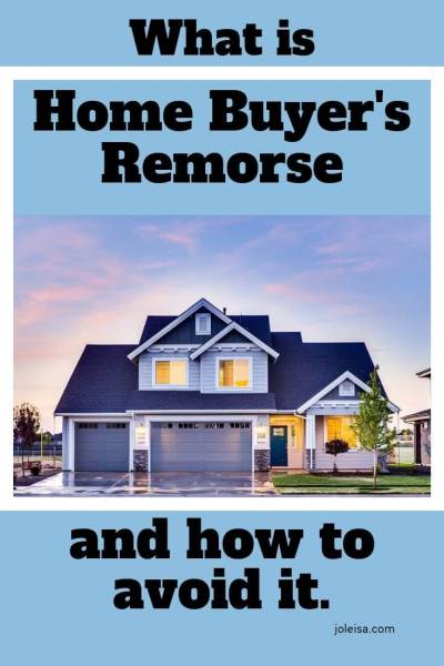 What is Home Buyer's Remorse and how to Avoid it