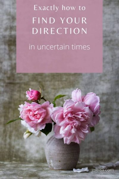 How to find Your Direction in Uncertain times