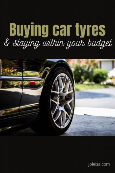 Buying car Tyres and Staying Within Your Budget