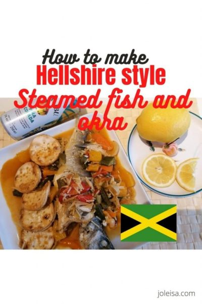 How to Make Hellshire Style Steamed Fish and Okra