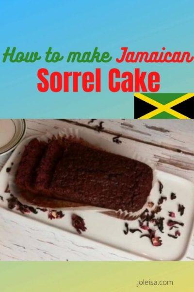How to Make Jamaican Sorrel Cake