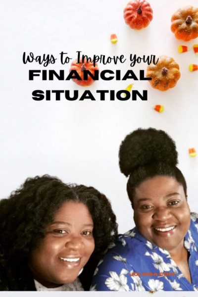 Ways to make positive Changes to Your Financial Situation