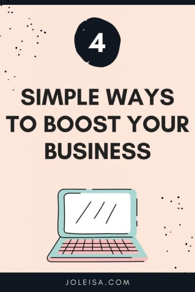 Four Simple Ways to Boost Your Business