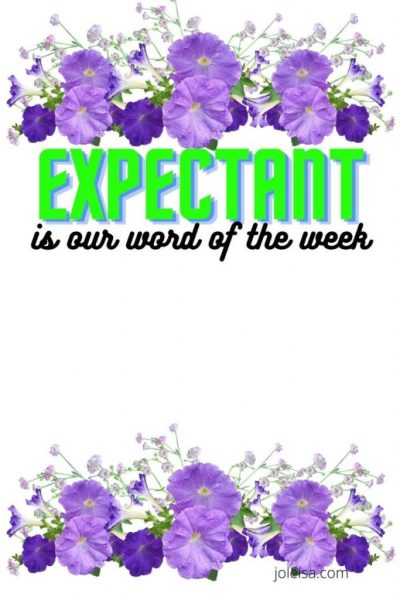 Expectant is our Word of the Week