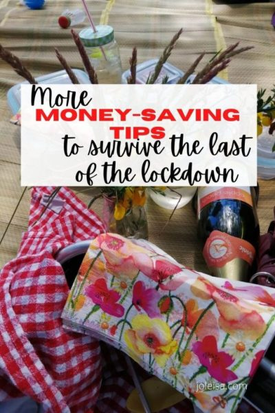 More Money Saving Tips to survive the Last of Lockdown