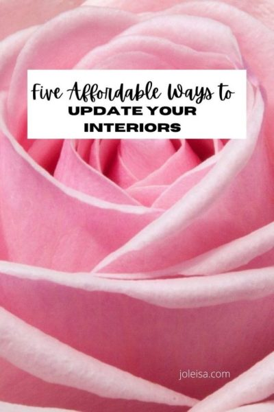 Five Affordable Ways to Update Your Interiors