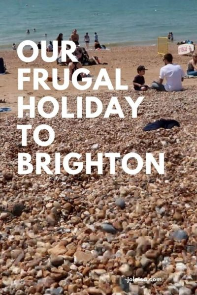Our Frugal Holiday to Brighton