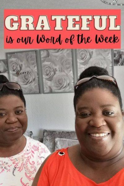 Grateful is my Word of the Week