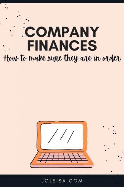 How to Ensure Your Company Finances are in Order