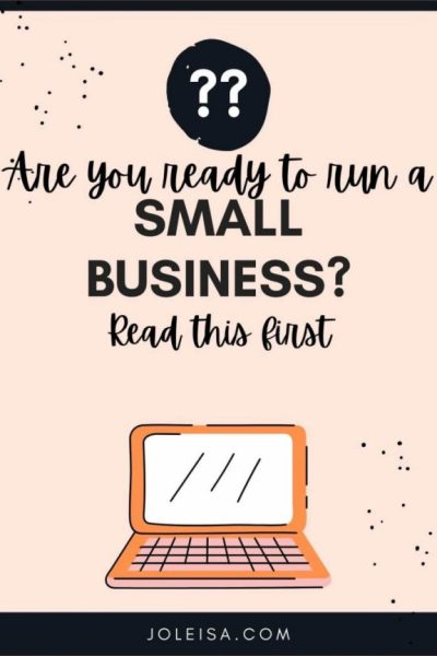 Ready to run a Small Business? Read This First