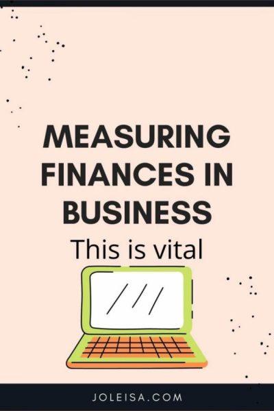 Measuring Finances in Business is Vital