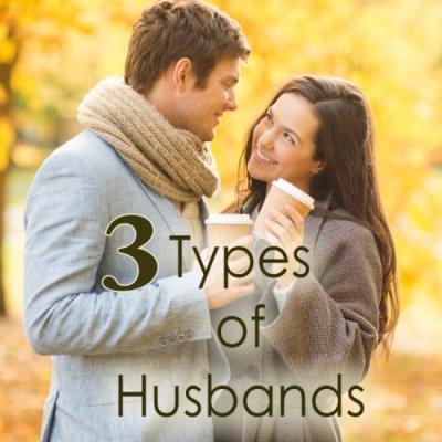 3 Types of Husbands