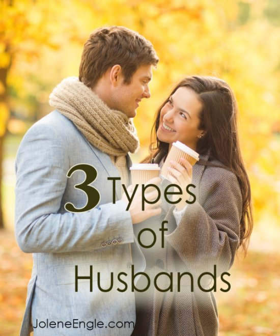 3 Types of Husbands by Jolene Engle