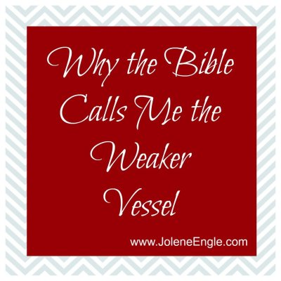 Why the Bible Calls Me the Weaker Vessel…& a Link Up!