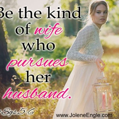 Be the Kind of Wife Who Pursues Her Husband
