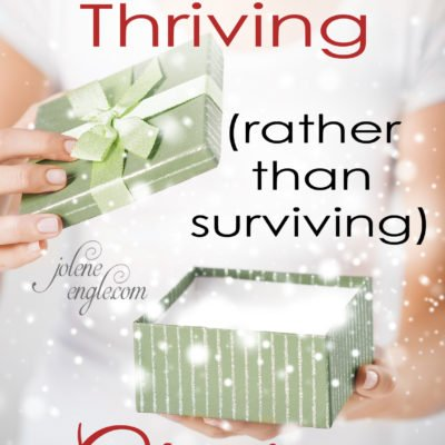 Spiritually Thriving (rather than surviving) Christmas
