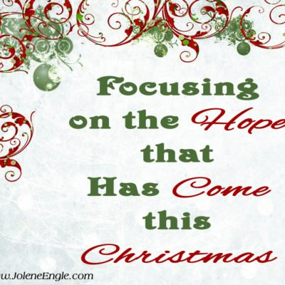 Focusing on the Hope that Has Come this Christmas