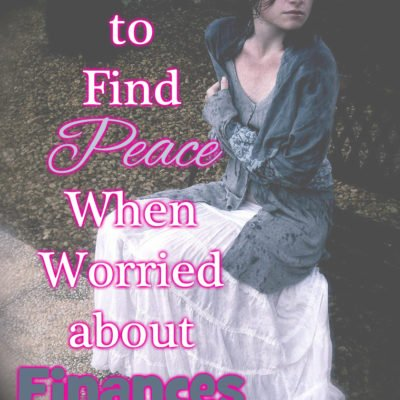 How to Find Peace When Worried About Finances